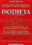 Isodieta - dieta isolipoproteica - adelgazante y revitaliza