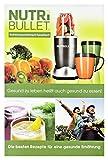 NutriBullet NB-RB - Libro con instrucciones, recetas y consejos de nutrición XXL, 162 páginas (podría no estar en...