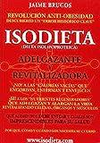 ISODIETA (DIETA ISOPOPROTEICA) ADELGAZANTE Y REVITALIZADORA