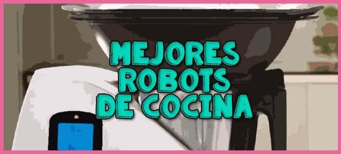 cual es el mejor robot de cocina