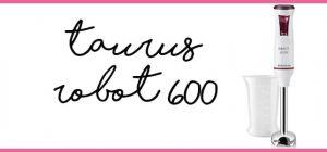 Taurus Robot 600