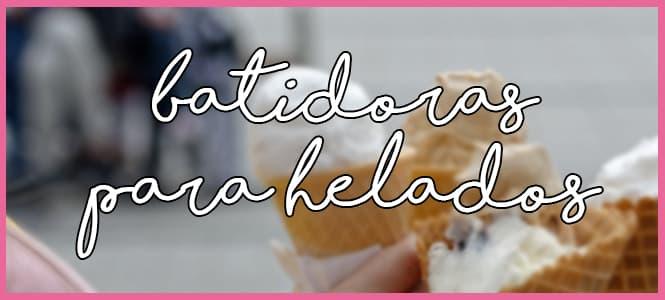 batidora para helados artesanales