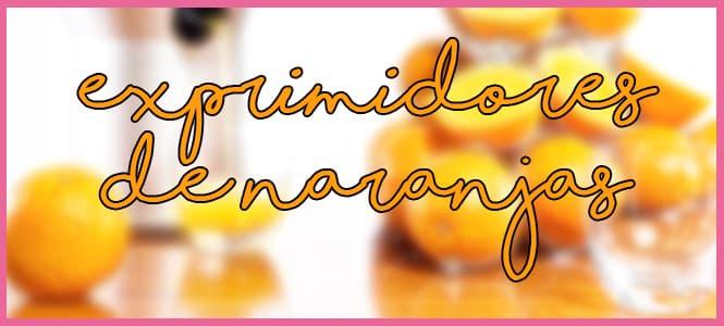 Los mejores exprimidores de naranjas del 2020